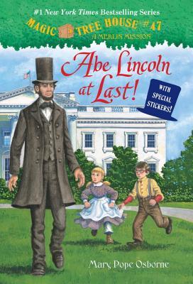 Abe Lincoln at Last! By Osborne, Mary Pope/ Murdocca, Sal (ILT)
